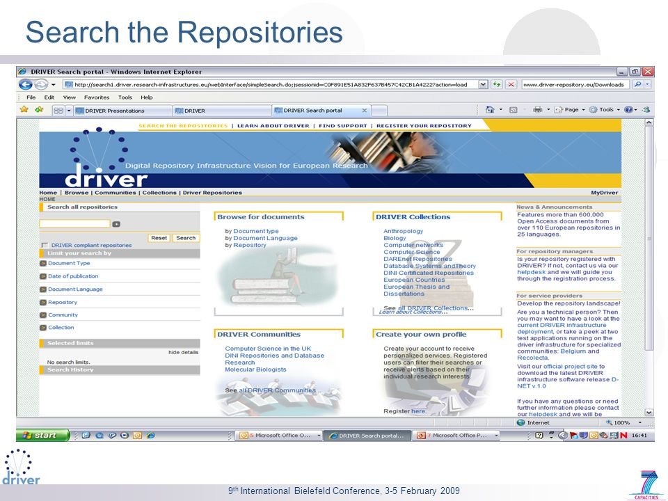 9 th International Bielefeld Conference, 3-5 February 2009 Search the Repositories