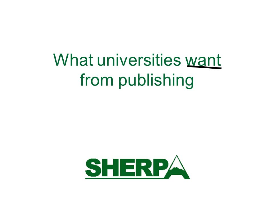 What universities want from publishing