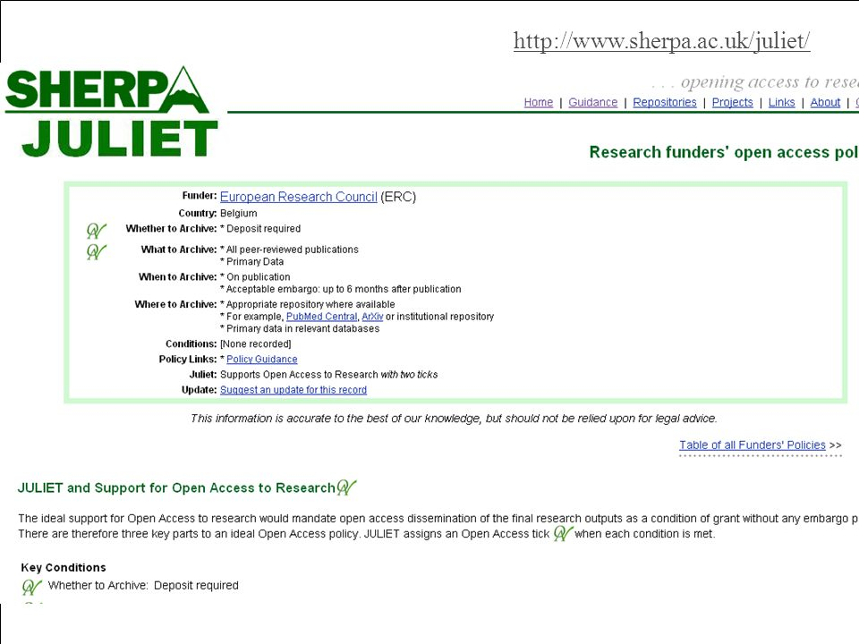 Purpose & background http://www.sherpa.ac.uk/juliet/