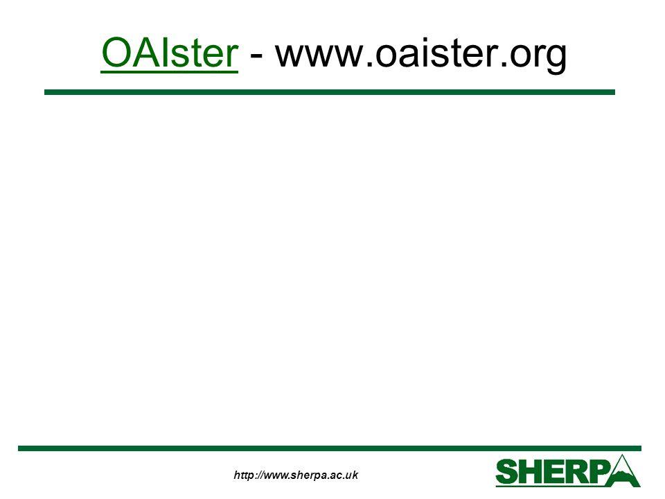 http://www.sherpa.ac.uk OAIsterOAIster - www.oaister.org