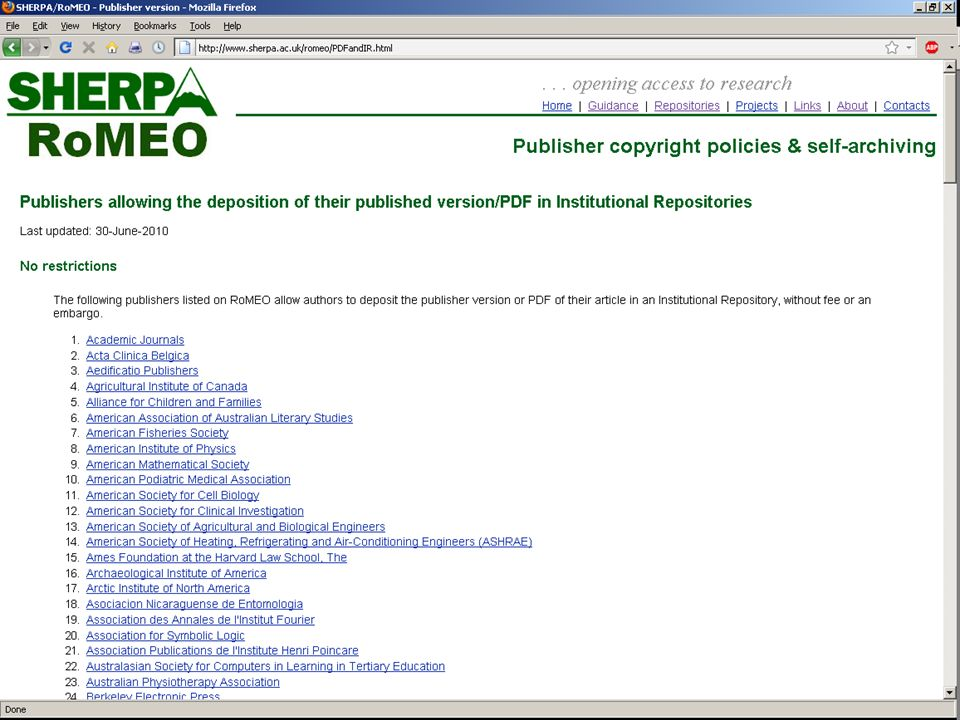 Use of Publisher pdfs 109 publishers allow immediate use of PDF 3 month embargo - 1 publishers 6 month embargo - 8 publishers 12 month embargo - 8 publishers 24 month embargo - 7 publishers