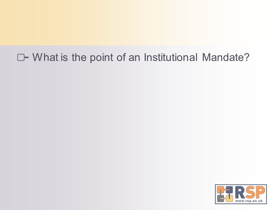 What is the point of an Institutional Mandate