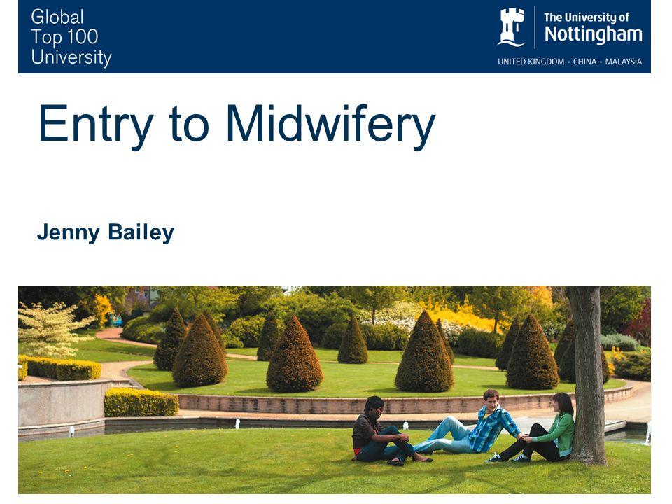 2 Pre Registration Midwifery Education Bachelor of Midwifery BMid (Hons)