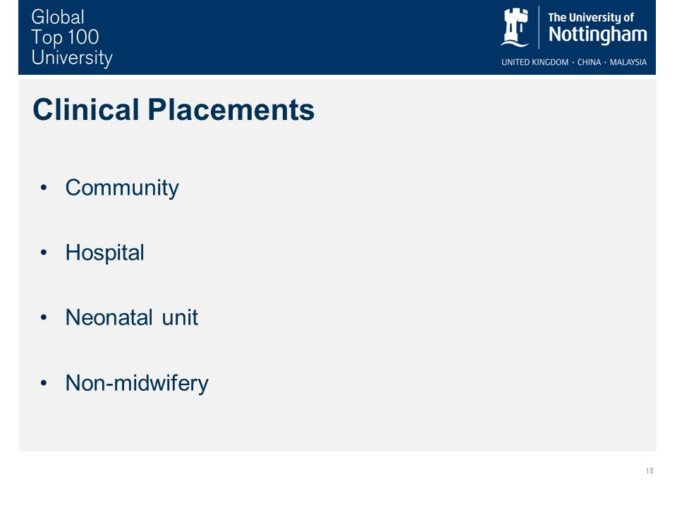 18 Clinical Placements Community Hospital Neonatal unit Non-midwifery