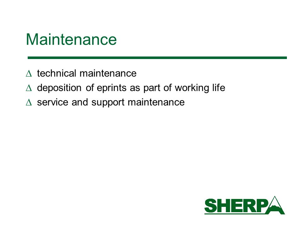 Maintenance technical maintenance deposition of eprints as part of working life service and support maintenance