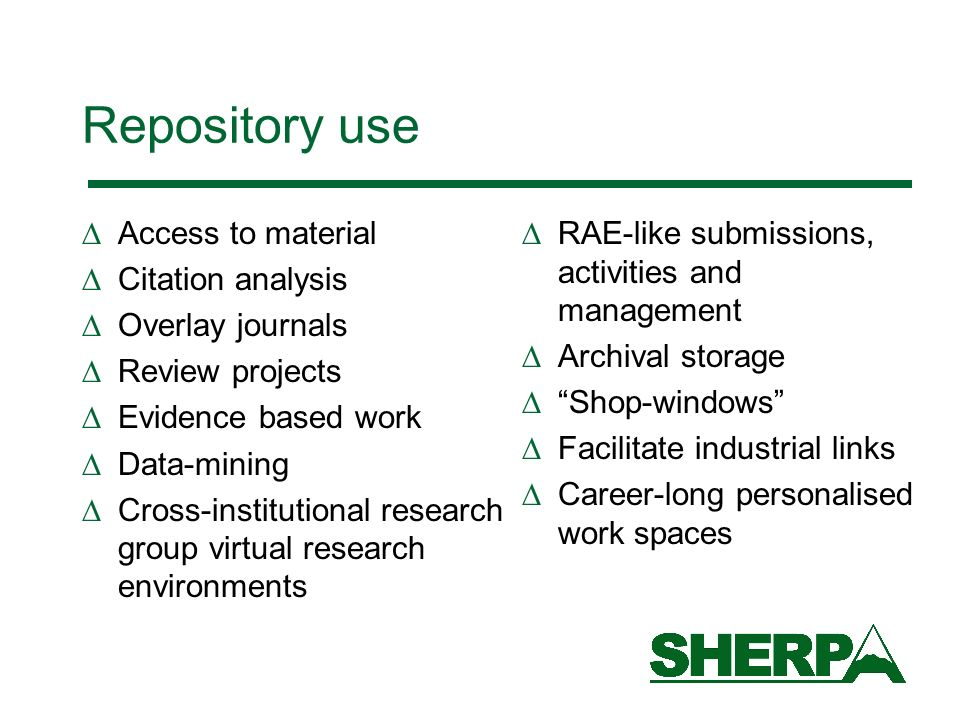 Repository use Access to material Citation analysis Overlay journals Review projects Evidence based work Data-mining Cross-institutional research grou