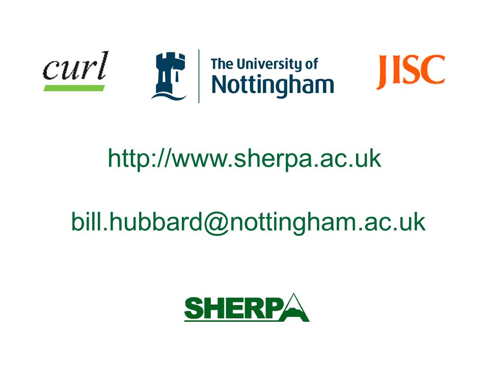 http://www.sherpa.ac.uk bill.hubbard@nottingham.ac.uk