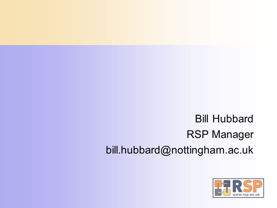 Bill Hubbard RSP Manager