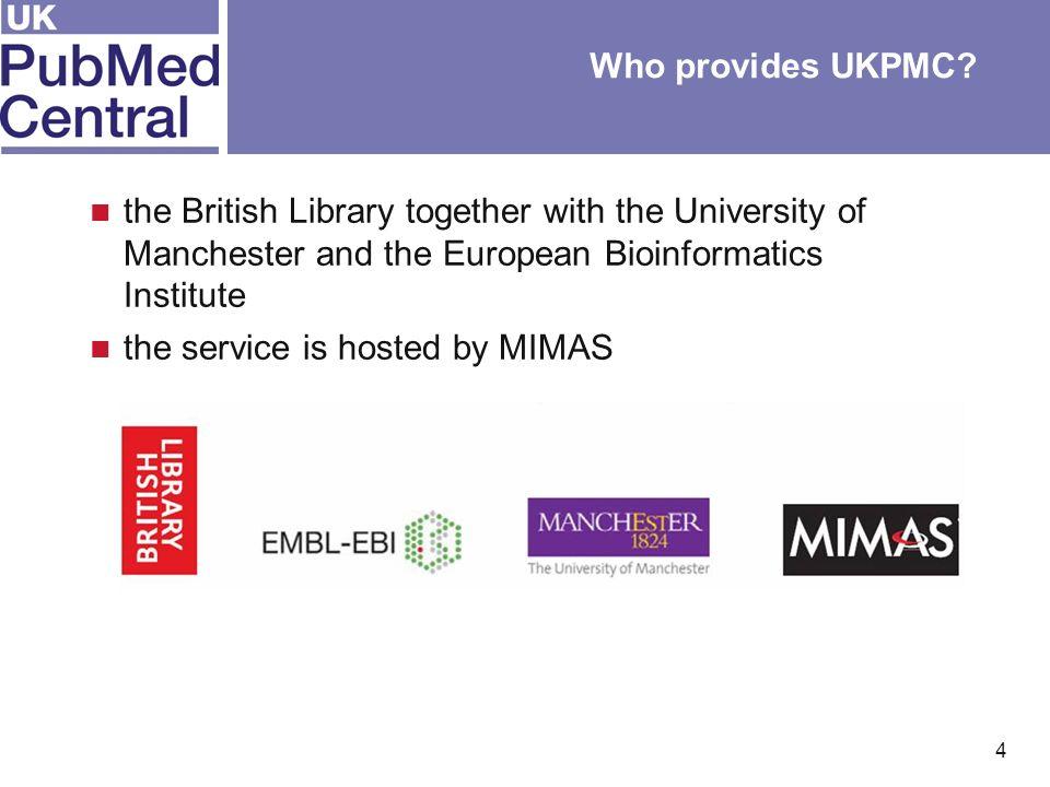 4 Who provides UKPMC.