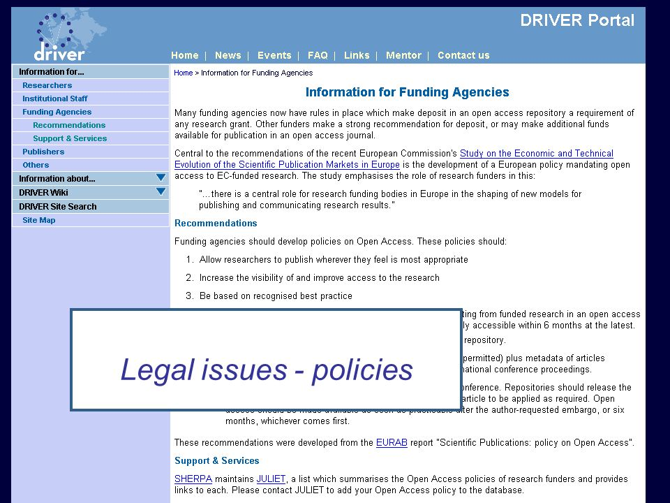 DRIVER Review, Athens 15 February 2008 Funders Legal issues - policies