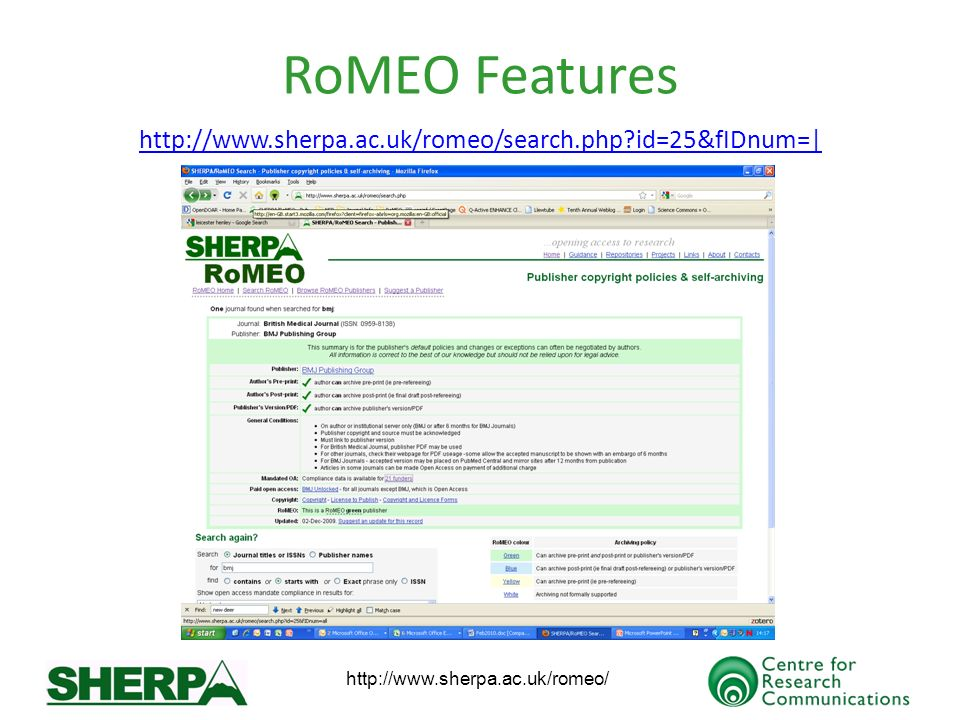 http://www.sherpa.ac.uk/romeo/ RoMEO Features http://www.sherpa.ac.uk/romeo/search.php id=25&fIDnum=|
