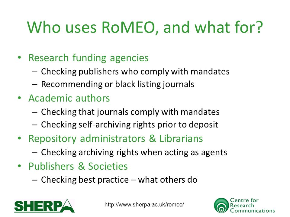 Who uses RoMEO, and what for.