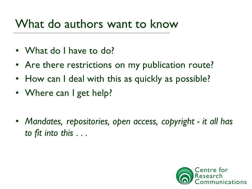 What do authors want to know What do I have to do.