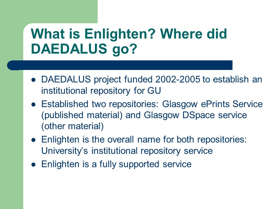 What is Enlighten. Where did DAEDALUS go.