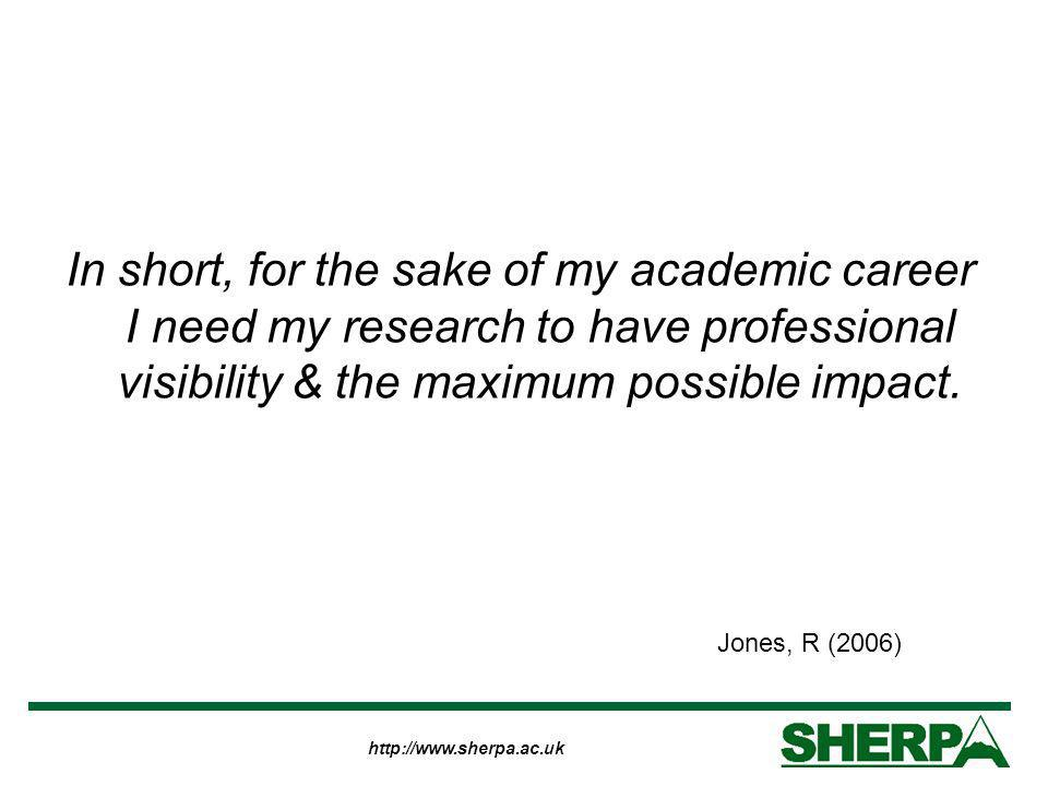 http://www.sherpa.ac.uk In short, for the sake of my academic career I need my research to have professional visibility & the maximum possible impact.