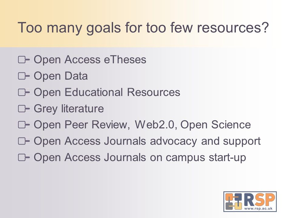 Too many goals for too few resources.