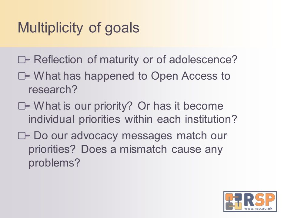 Multiplicity of goals Reflection of maturity or of adolescence.