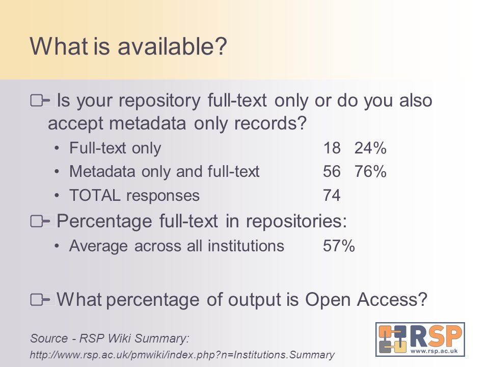What is available. Is your repository full-text only or do you also accept metadata only records.