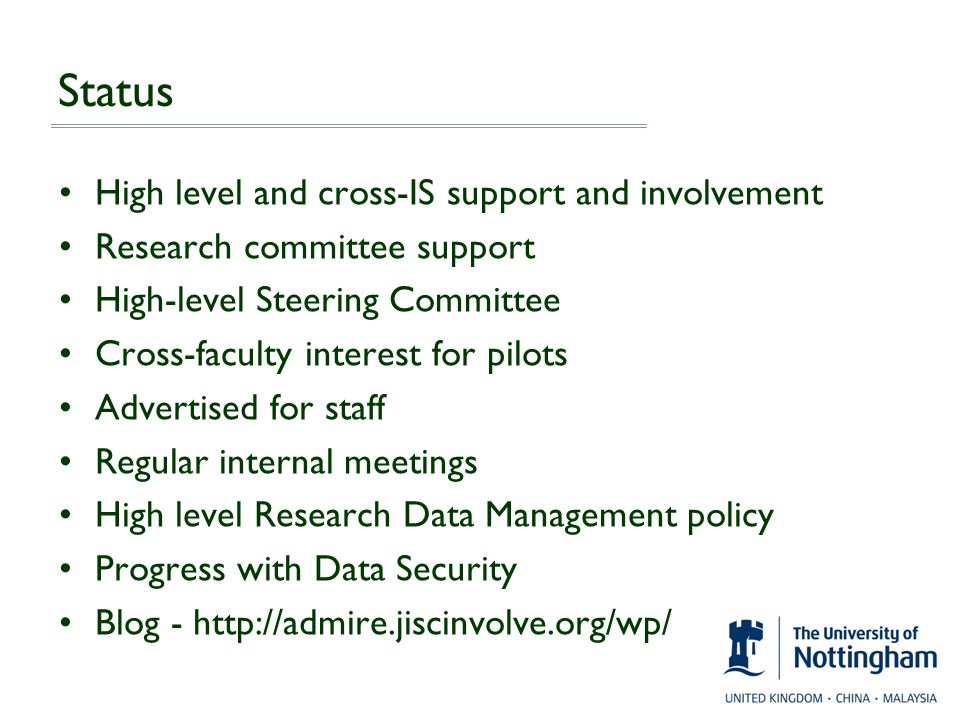 Status High level and cross-IS support and involvement Research committee support High-level Steering Committee Cross-faculty interest for pilots Adve