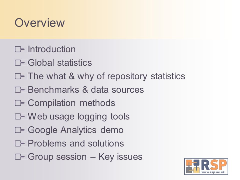 Overview Introduction Global statistics The what & why of repository statistics Benchmarks & data sources Compilation methods Web usage logging tools