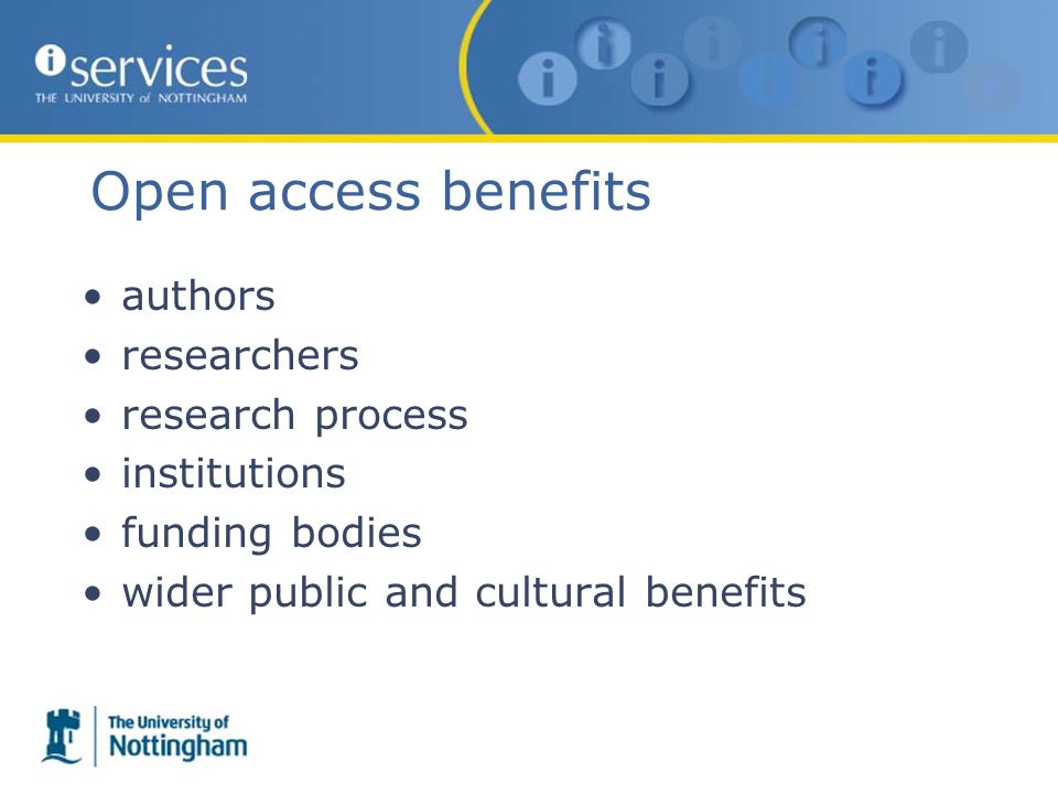 Open access benefits authors researchers research process institutions funding bodies wider public and cultural benefits