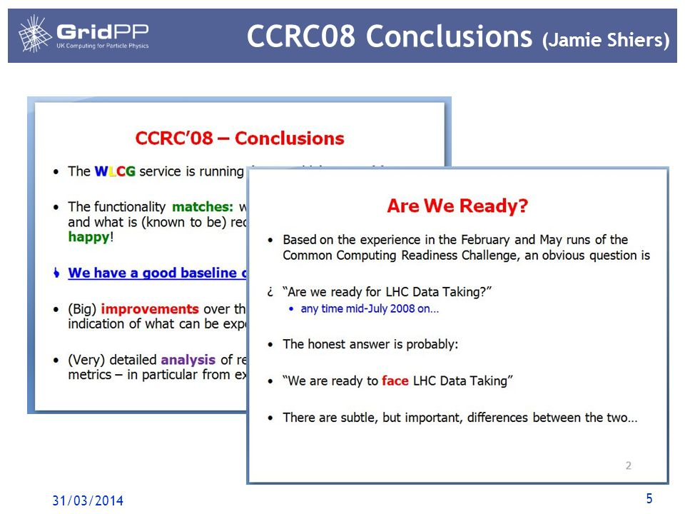 5 CCRC08 Conclusions (Jamie Shiers) 31/03/2014