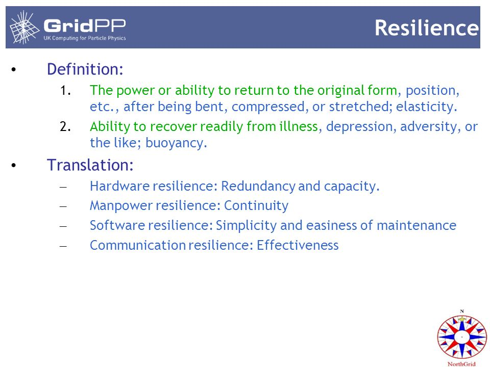 Hardware resilience The system has to be redundant and has capacity enough to take the load.