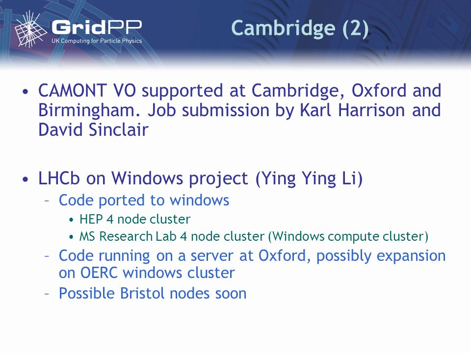 Cambridge (2) CAMONT VO supported at Cambridge, Oxford and Birmingham.