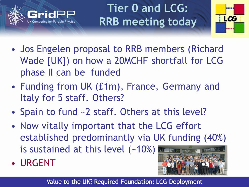 Tony Doyle - University of Glasgow 26 October 2004PPAP Tier 0 and LCG: RRB meeting today Jos Engelen proposal to RRB members (Richard Wade [UK]) on ho