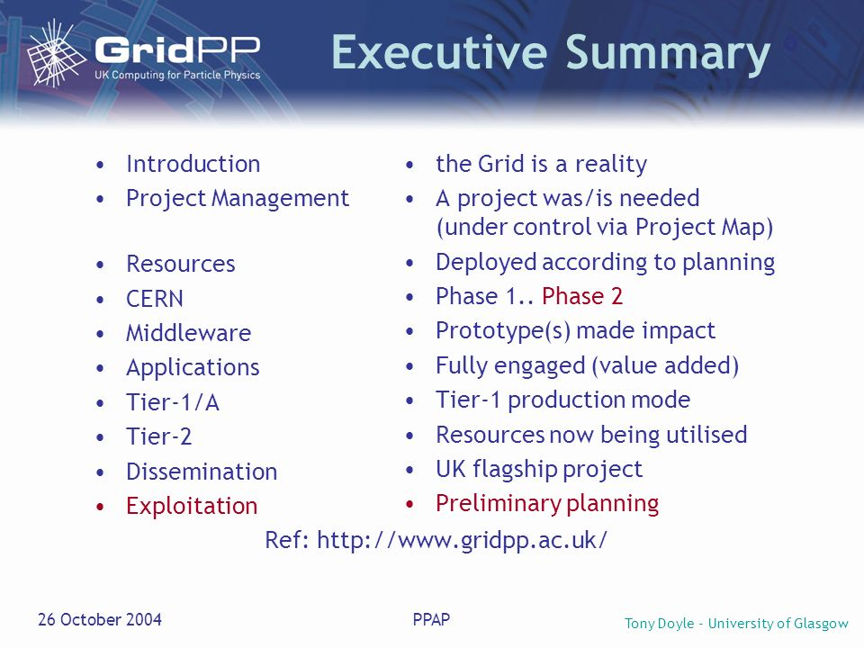 Tony Doyle - University of Glasgow 26 October 2004PPAP Tier 0 and LCG: RRB meeting today Jos Engelen proposal to RRB members (Richard Wade [UK]) on how a 20MCHF shortfall for LCG phase II can be funded Funding from UK (£1m), France, Germany and Italy for 5 staff.