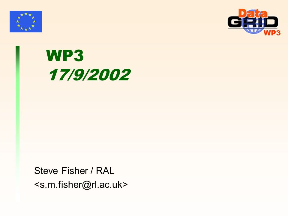 WP3 WP3 17/9/2002 Steve Fisher / RAL