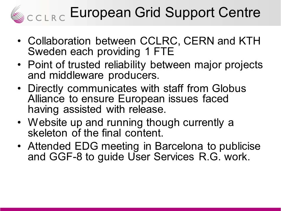 John Gordon CCLRC eScience centre UK Deployment, Support and Operations