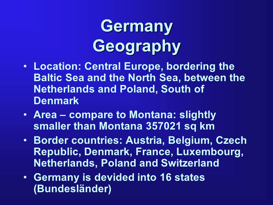 Germany Geography Climate: temperate and marine; cool, cloudy, wet winters and summers; occasionally warm winds Terrain: lowlands in the north, uplands in the centre, Bavarian Alps in the south