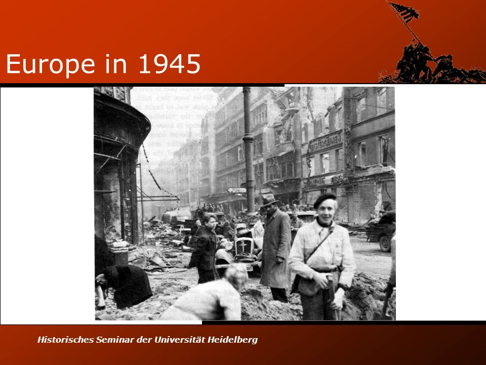Historisches Seminar der Universität Heidelberg Europe in 1945