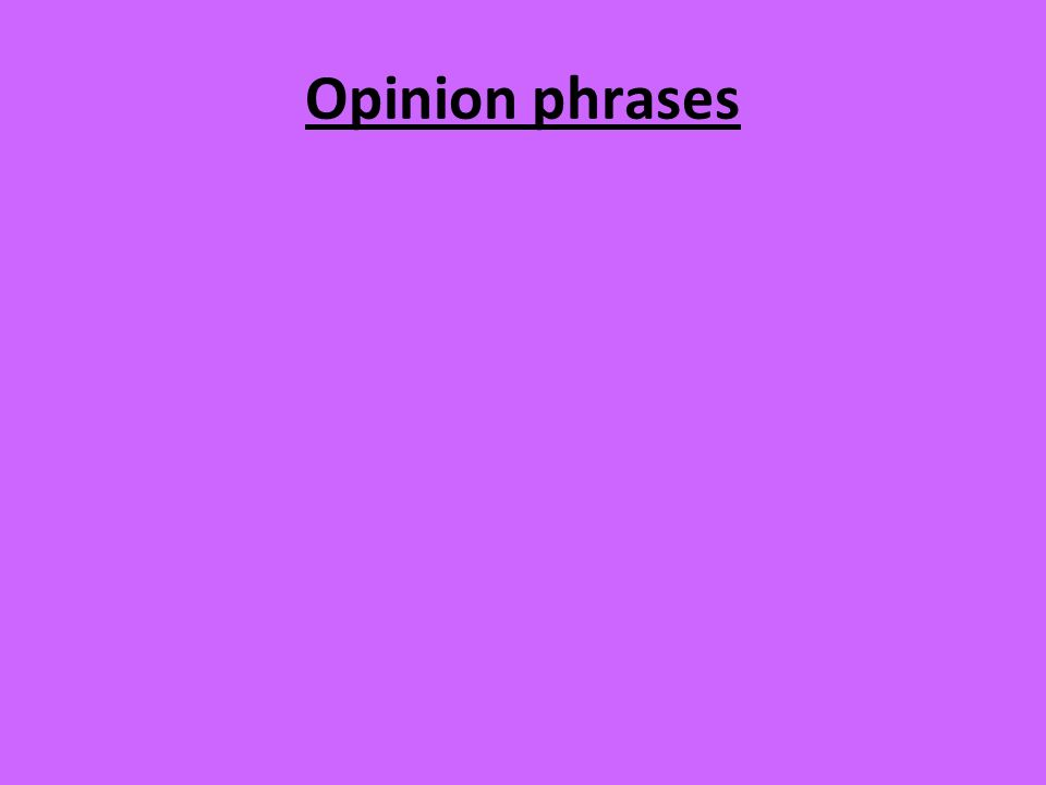 Opinion phrases