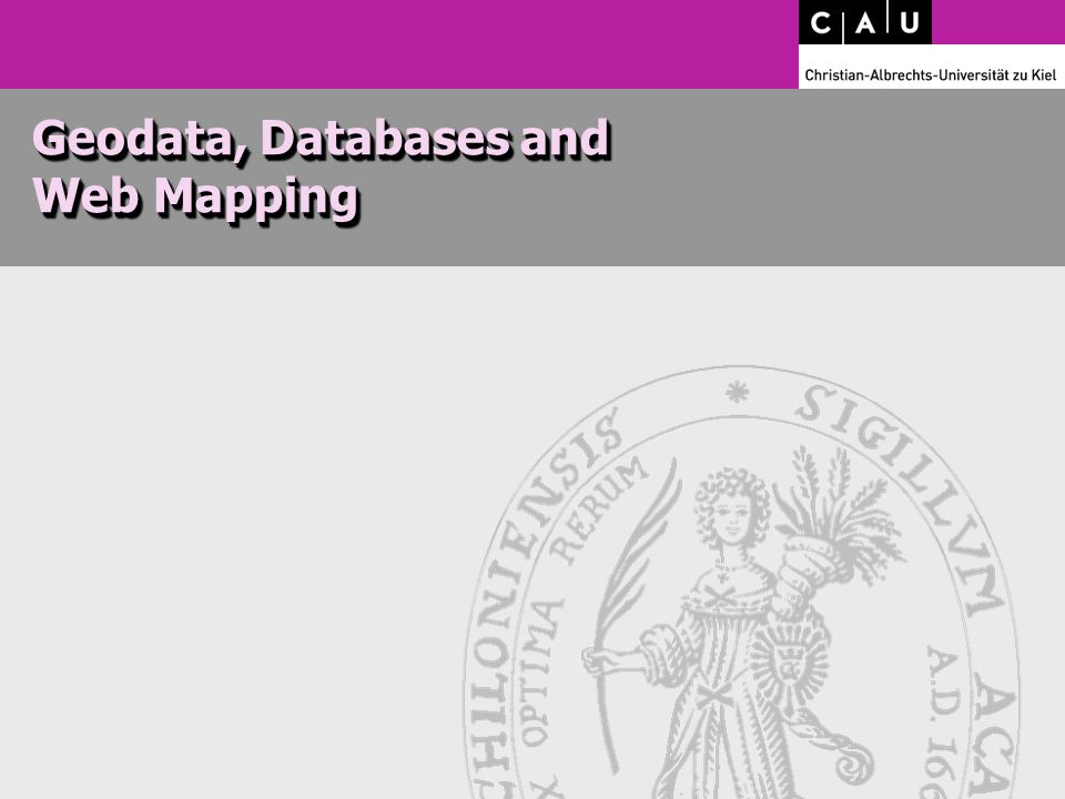 Geodata, Databases and Web Mapping
