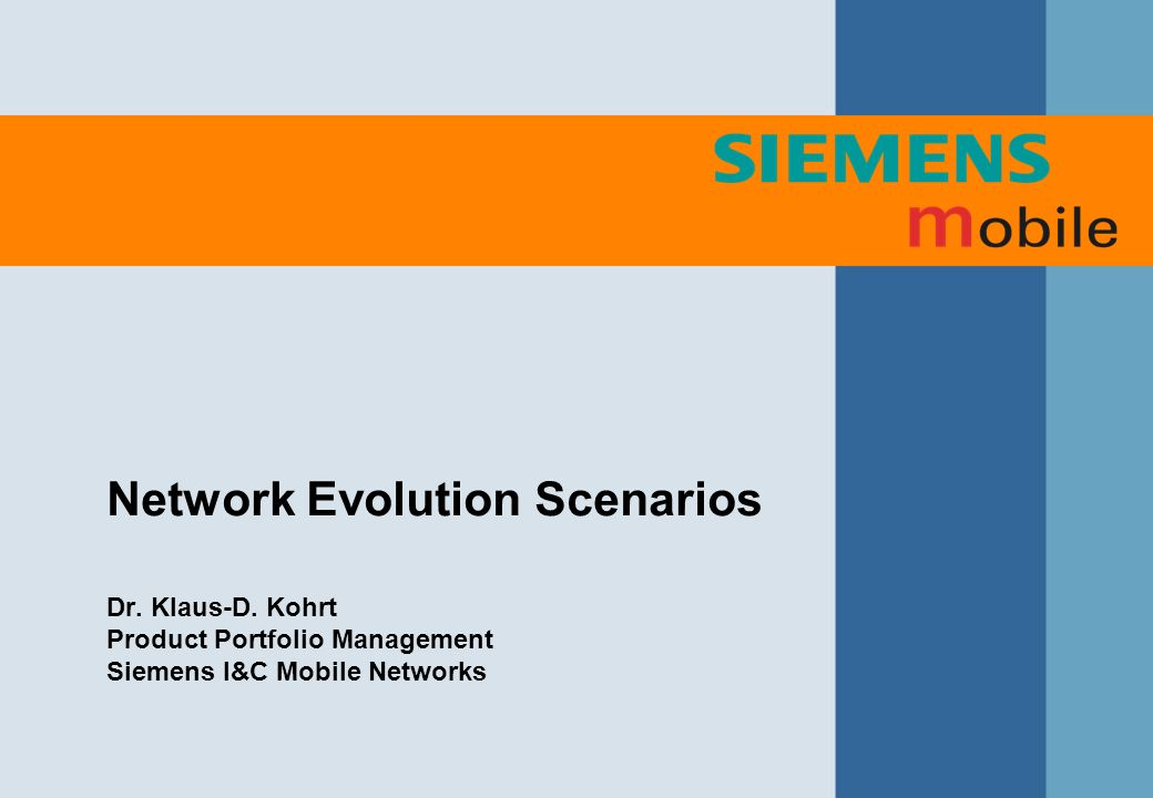Network Evolution Scenarios Dr. Klaus-D.