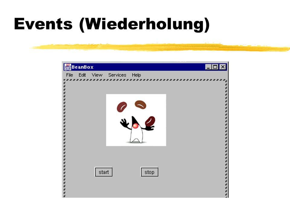 Events (Wiederholung)