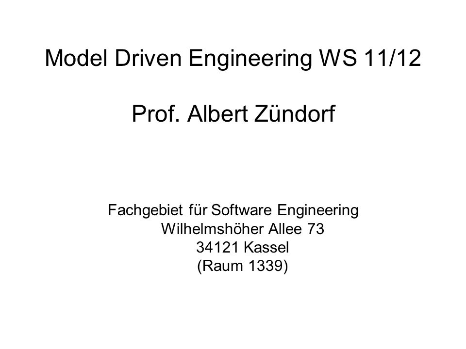 Model Driven Engineering WS 11/12 Prof.