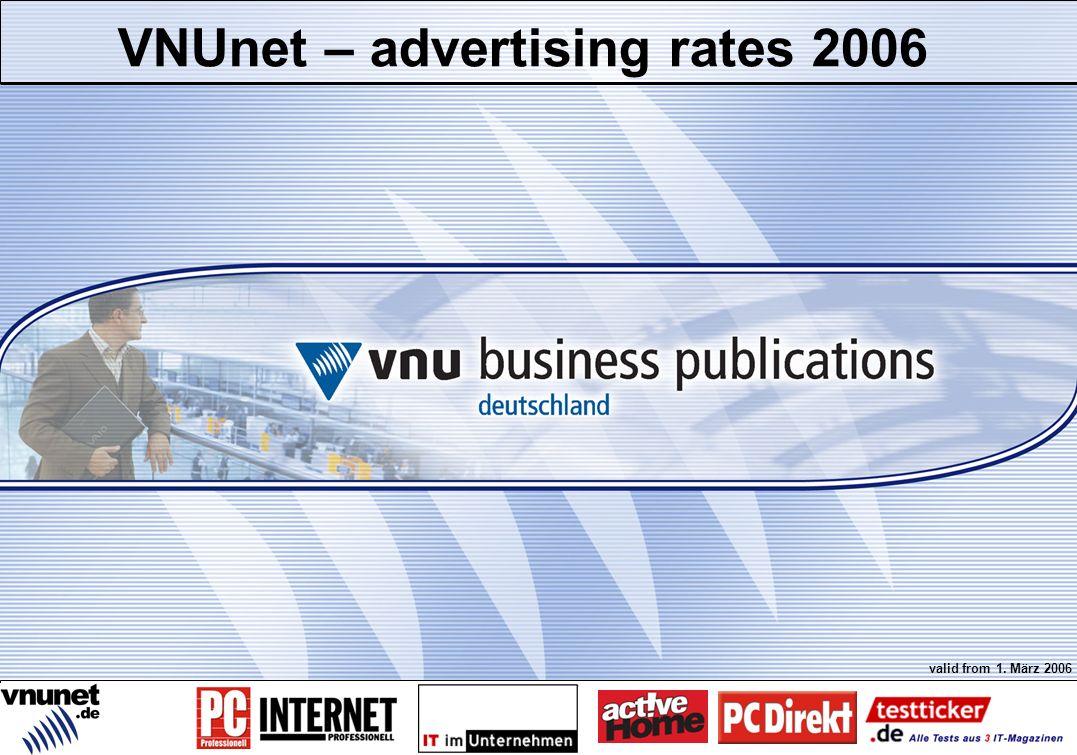 Profil/Zielgruppe/Brands Preise und Rabatte Technische Daten Sonderwerbeformen E-Mail Marketing Media Services Crossmedia bei VNU Kontakt VNUnet – advertising rates 2006 valid from 1.