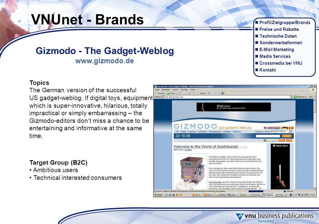 Profil/Zielgruppe/Brands Preise und Rabatte Technische Daten Sonderwerbeformen E-Mail Marketing Media Services Crossmedia bei VNU Kontakt Topics The G