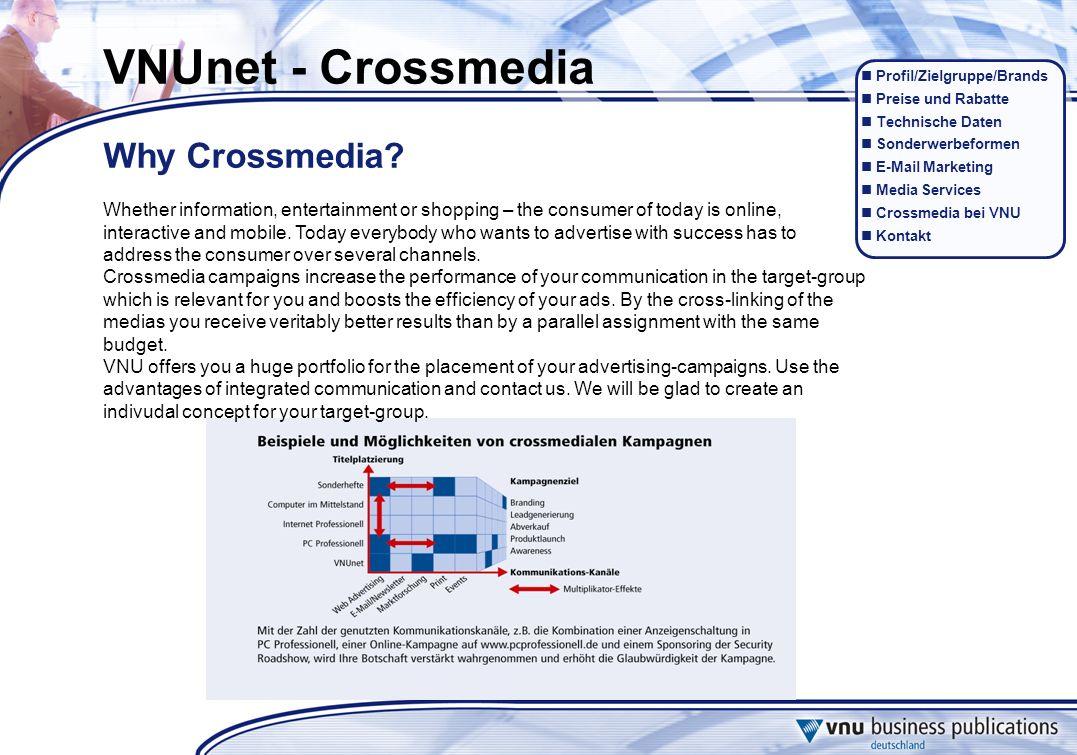Profil/Zielgruppe/Brands Preise und Rabatte Technische Daten Sonderwerbeformen E-Mail Marketing Media Services Crossmedia bei VNU Kontakt VNUnet - Cro