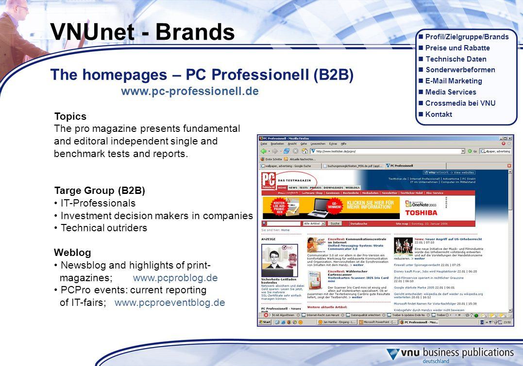 Profil/Zielgruppe/Brands Preise und Rabatte Technische Daten Sonderwerbeformen E-Mail Marketing Media Services Crossmedia bei VNU Kontakt Topics The p