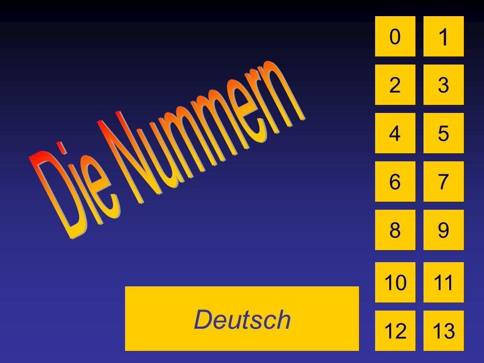 Deutsch 0 2 1 3 4 6 5 7 89 1011 1213