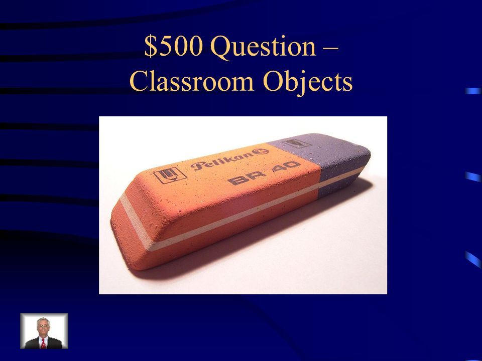 $400 Answer – Classroom Objects Was ist…die Schultasche