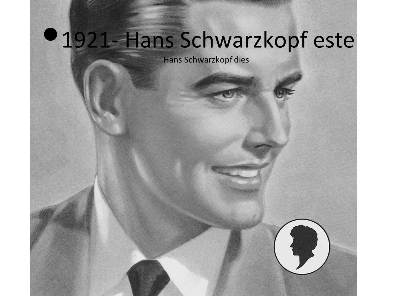 1921- Hans Schwarzkopf este Hans Schwarzkopf dies