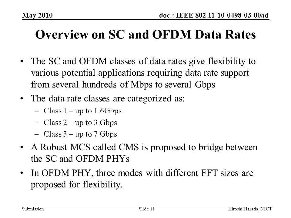 doc.: IEEE 802.11-10-0498-03-00ad Submission Overview on SC and OFDM Data Rates The SC and OFDM classes of data rates give flexibility to various pote