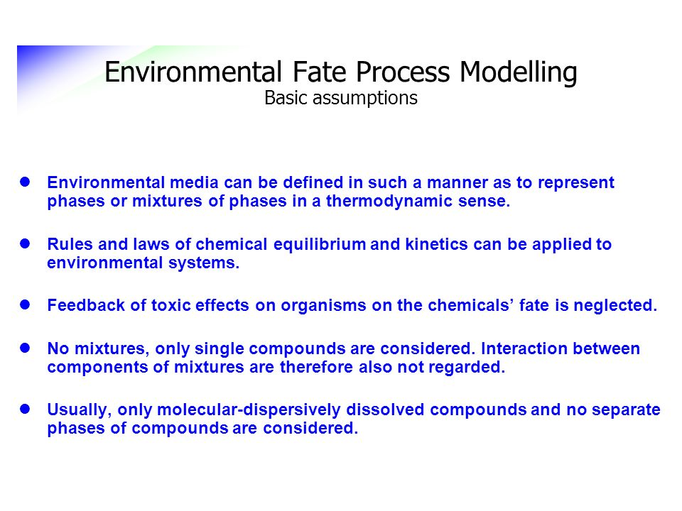 Environmental media can be defined in such a manner as to represent phases or mixtures of phases in a thermodynamic sense. Rules and laws of chemical