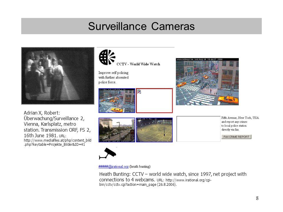 8 Surveillance Cameras Adrian X, Robert: Überwachung/Surveillance 2, Vienna, Karlsplatz, metro station.