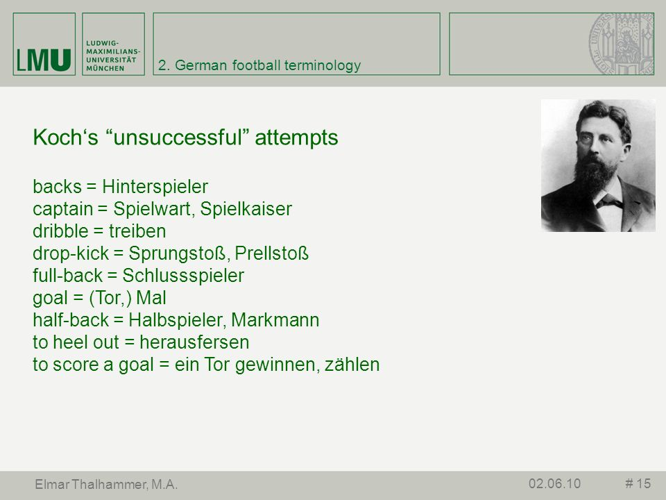 3. Football and Linguistics The Literature: England vs. Germany # 1602.06.10 Elmar Thalhammer, M.A.